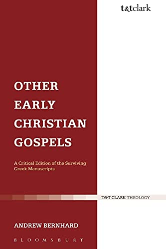 9780567045683: Other Early Christian Gospels: A Critical Edition of the Surviving Greek Manuscripts (The Library of New Testament Studies)