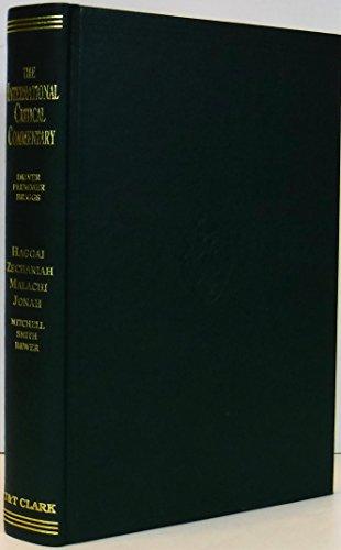 9780567050205: Haggai, Zechariah, Malachi and Jonah (International Critical Commentary)