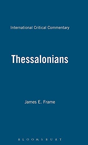 9780567050328: Thessalonians (International Critical Commentary)