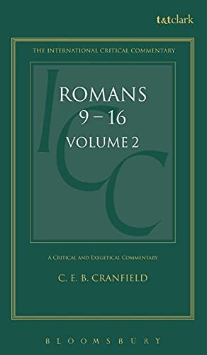 Commentary on Romans IX-XVI and Essays: A: Charles E. B.