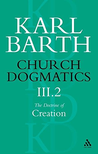 9780567050892: Church Dogmatics: The Doctrine of Creation, Vol. 3, Pt. 2: The Creature
