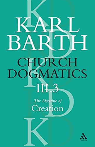 9780567050991: Church Dogmatics the Doctrine of Creation: The Creator and His Creature: 3