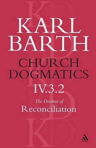 9780567051493: 4: Church Dogmatics the Doctrine of Reconciliation: Jesus Christ, the True Witness (Church Dogmatics Vol 2)