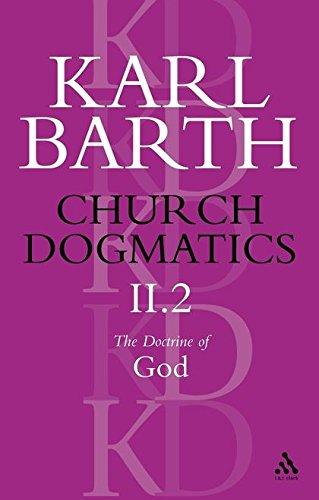 9780567051790: Church Dogmatics, Volume II, Part 2: The Doctrine of God