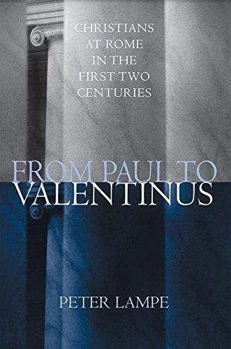 9780567080509: From Paul to Valentinus: Christians at Rome in the First Two Centuries