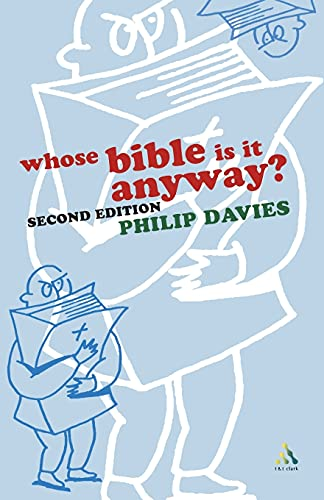 Whose Bible is it Anyway? 2nd Edition (0567080730) by Philip R. Davies