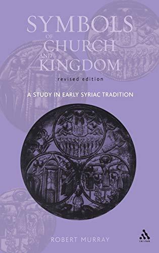 9780567081575: Symbols of Church and Kingdom - New Edition