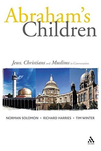 Abraham's Children: Jews, Christians and Muslims in Conversation (Paperback): Richard Harries, ...