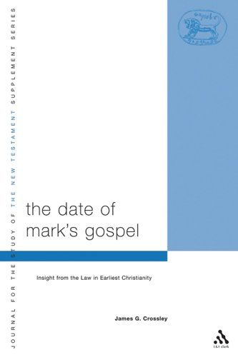 9780567081858: The Date Of Mark's Gospel: Insight from the Law in Earliest Christianity (Journal for the Study of the New Testament Supplement series)