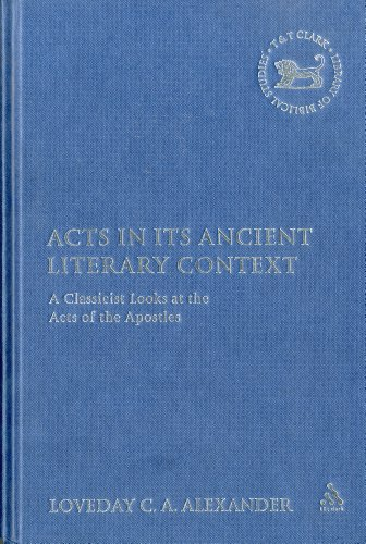 9780567082091: Acts in its Ancient Literary Context (Library of New Testament Studies)
