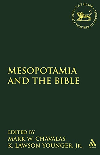 9780567082312: Mesopotamia and the Bible (Library of Hebrew Bible/Old Testament Studies)
