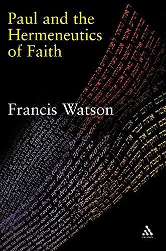 9780567082329: Paul and the Hermeneutics of Faith (T&T Clark Cornerstones)