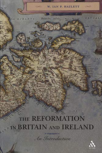 9780567082800: The Reformation in Britain and Ireland