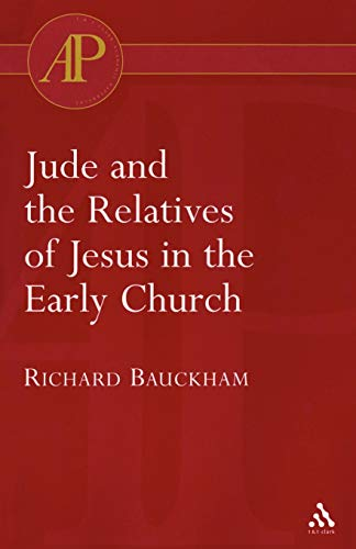 9780567082978: Jude and the Relatives of Jesus in the Early Church (Academic Paperback)