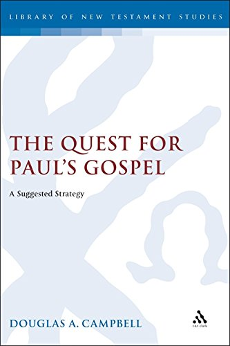 9780567083326: The Quest For Paul's Gospel: A Suggested Strategy (Journal for the Study of the New Testament Supplement Series) (Library of New Testament Studies)