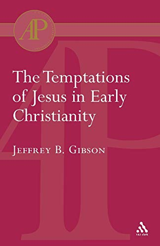 9780567083364: Temptations of Jesus in Early Christianity (Academic Paperback)