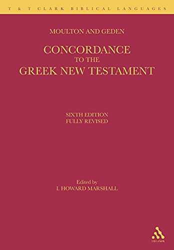 9780567083470: A Concordance to the Greek New Testament (T & T Clark Biblical Languages)