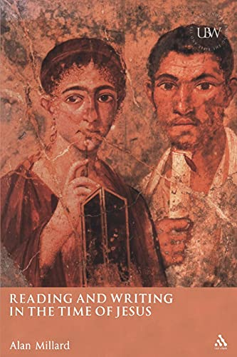 9780567083487: Reading and Writing in the Time of Jesus (Understanding the Bible and Its World)