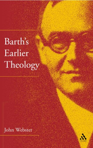 9780567083524: Barth's Earlier Theology: Scripture, Confession and Church