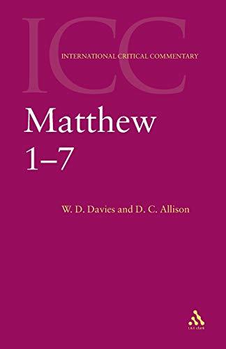 9780567083555: Matthew 1-7: Volume 1 (International Critical Commentary)