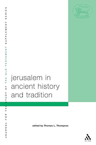 9780567083609: Jerusalem In Ancient History And Tradition