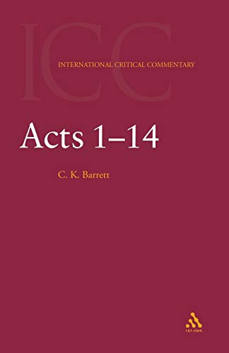 9780567083852: Acts 1-14: a Critical and Exegetical Commentary on the Acts of the Apostles
