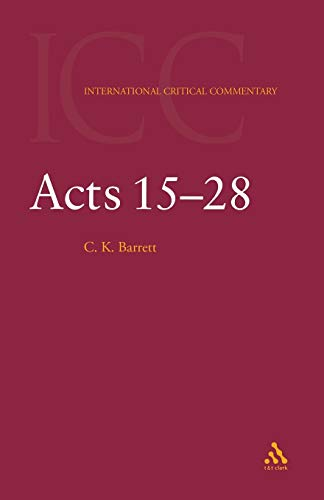 9780567083951: Acts 15-28: a Critical and Exegetical Commentary on the Acts of the Apostles