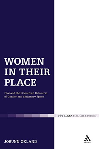 0: Women in Their Place: Paul and: Jorunn Okland