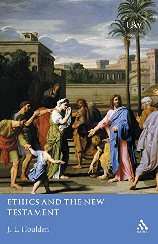9780567084750: Ethics And The New Testament