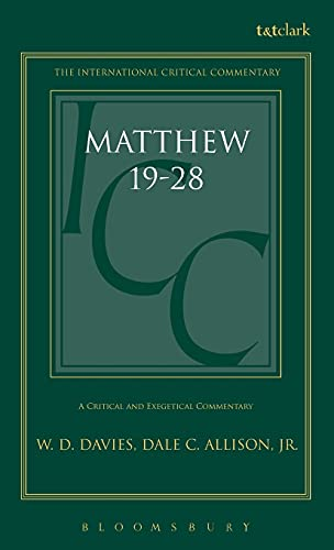 9780567085184: A Critical and Exegetical Commentary on the Gospel According to Saint Matthew (International Critical Commentary) Volume III