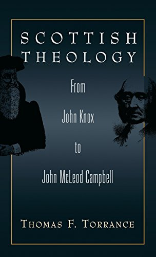 9780567085320: Scottish Theology: From John Knox to John McLeod Campbell