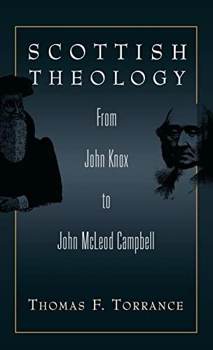 9780567085320: Scottish Theology: From John Knox to John McLeod Campbell