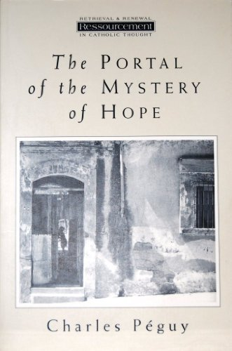 9780567085405: Portal of the Mystery of Hope (Ressourcement: Retrieval & Renewal in Catholic Thought)