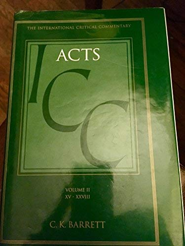 9780567085429: Acts 15-28, A Critical and Exegetical Commentary on the Acts of the Apostles (International Critical Commentary), Volume 2