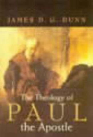 The Theology Of Paul The Apostle (0567085988) by Dunn, James D.G.