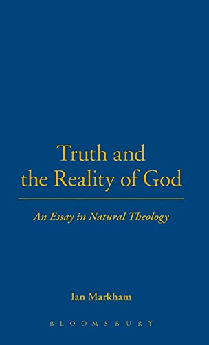 9780567086181: Truth and the Reality of God: An Essay in Natural Theology