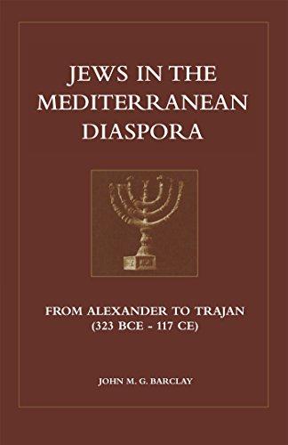 9780567086518: Jews in the Mediterranean Diaspora: From Alexander to Trajan (323 Bce to 117 Ce)
