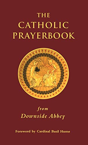 9780567086693: The Catholic Prayerbook: From Downside Abbey