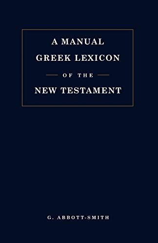 9780567086846: Manual Greek Lexicon of the New Testament