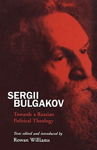 9780567086853: Sergii Bulgakov: Towards A Russian Political Theology