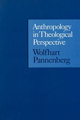 9780567086877: Anthropology in Theological Perspective