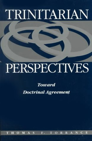 9780567087034: Trinitarian Perspectives: Toward Doctrinal Agreement