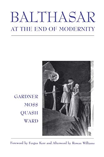 Balthasar at End of Modernity: Race (0567087042) by Gardner, Lucy; Moss, David; Quash, Ben; Ward, Graham