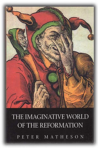 9780567087119: Imaginative World of the Reformation
