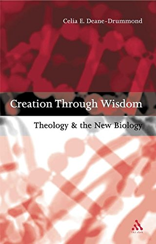 9780567087362: Creation Through Wisdom: Theology and the New Biology