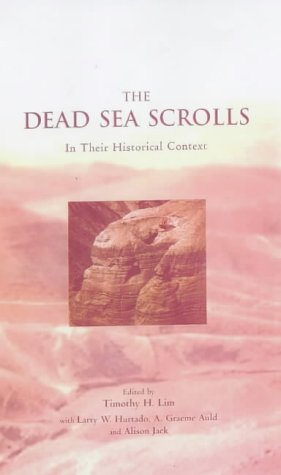 9780567087591: The Dead Sea Scrolls in Their Historical Context