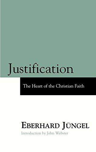 9780567087751: Justification: The Heart of Christian Faith