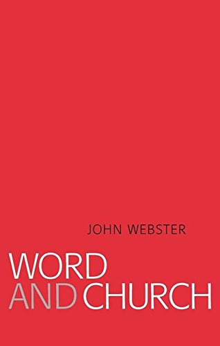 9780567088185: Word and Church: Essays in Christian Dogmatics