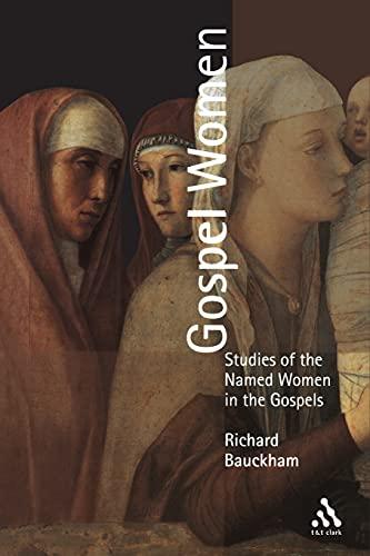 9780567088703: Gospel Women: Studies Of The Named Women In The Gospels