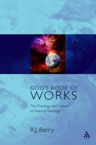 9780567088765: God's Book of Works: The Theology of Nature and Natural Theology (Glasgow Gifford Lectures)